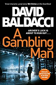 A Gambling Man: Aloysius Archer Book 2
