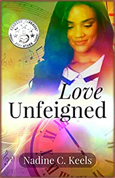 Love Unfeigned (When It's Time Book 1) by [Keels, Nadine C.]