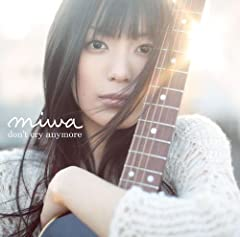 miwa「don't cry anymore」のCDジャケット