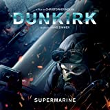 Supermarine (From Dunkirk: Original Motion Pict...