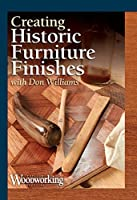 Creating Historic Furniture Finishes [DVD]