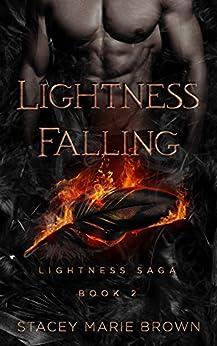Lightness Falling (Lightness Saga Book 2) by [Brown, Stacey Marie]