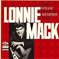 The Wham of That Memphis Man! by LONNIE MACK (2006-11-21)