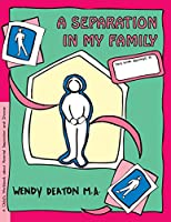 A Separation in My Family: A Child's Workbook About Parental Separation and Divorce (Grow Series)