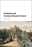Evolution and Victorian Musical Culture