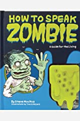 How to Speak Zombie: A Guide for the Living Hardcover