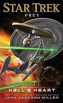 Prey: Book  One: Hell's Heart (Star Trek 1) by [Miller, John Jackson]