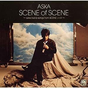SCENE of SCENE~selected 6 songs from SCENE I,II,III~(期間限定盤)