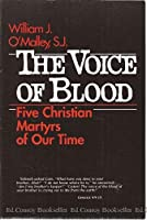 Voice of the Blood (5 Christian Martyrs of Our Time, No 633)