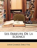 Les Erreurs de La Science