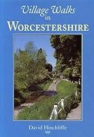 Village Walks in Worcestershire (Village Walks S.)