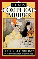 The New Compleat Imbiber: A Literary Anthology