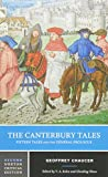 The Canterbury Tales: Fifteen Tales and the General Prologue : Authoritative Text Sources and Backgrounds Criticism (Norton Critical Editions)