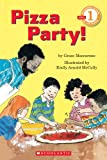 Pizza Party (Hello, Reader, Level 1, Preschool-Grade 1)