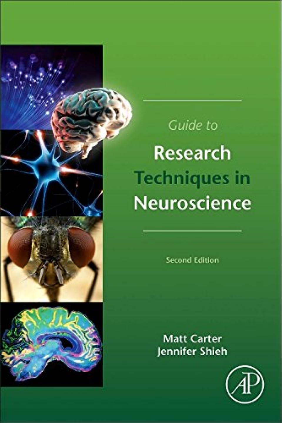 ヒューバートハドソンシチリア塊Guide to Research Techniques in Neuroscience, Second Edition