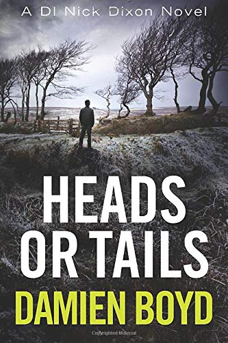 Download Heads or Tails (DI Nick Dixon Crime) 1542046610