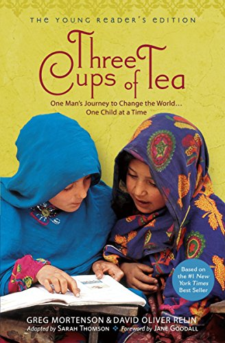 Three Cups of Tea: Young Readers Edition: One Man's Journey to Change the World... One Child at a Timeの詳細を見る