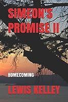 SIMEON'S PROMISE II: HOMECOMING
