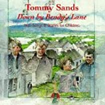 Down By Bendy's Lane by Sands, Tommy (1993-01-05) 【並行輸入品】