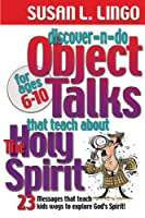 Discover-n-do Object Talks That Teach About The Holy Spirit (Discover-N-Do Oject Talks)