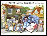 The Little Moon Theater (A Margaret K. McElderry book)