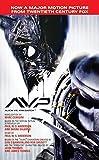 AVP: Alien vs. Predator: The Movie Novelization