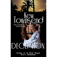DECEPTION (Part 4) Hollywood Series (Hollywood Series - Affairs of the Heart)