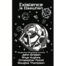Existence is Elsewhen