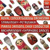 ストラヴィンスキー:ペトルーシュカ/ラフマニノフ:交響的舞曲