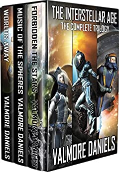 The Interstellar Age: The Complete Trilogy by [Daniels, Valmore]