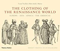 The Clothing of the Renaissance World: Europe - Asia - Africa - The Americas by Ann Rosalind Jones Margaret F. Rosenthal(2008-11-17)