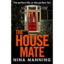 The House Mate: A brand new psychological thriller for 2020