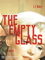 The Empty Glass: Library Edition