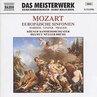 モーツァルト:交響曲第31番「パリ」, 第36番「リンツ」, 第38番「プラハ」(ミュラー=ブリュール)