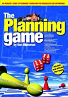 Planning Game: How to Play the System and Win Planning Consent