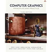 Computer Graphics: Principles and Practice: Principles and Practices