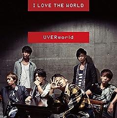 UVERworld「I LOVE THE WORLD」のジャケット画像
