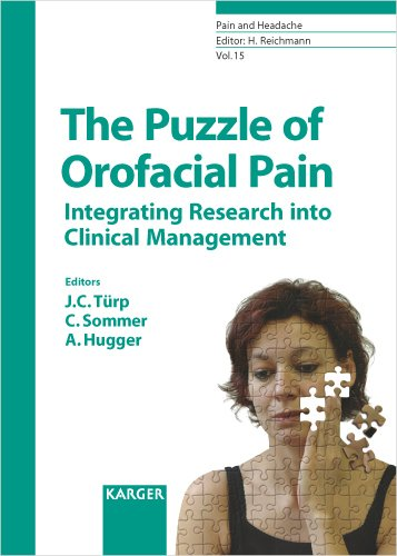 Download The Puzzle of Orofacial Pain: Integrating Research into Clinical Management (PAIN AND HEADACHE) 3805582706
