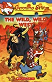The Wild, Wild West (Geronimo Stilton)