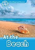 At the Beach (Oxford Read and Discover Level 1)