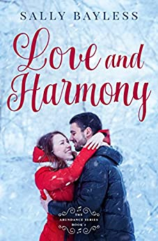 Love and Harmony (The Abundance Series Book 2) by [Bayless, Sally]