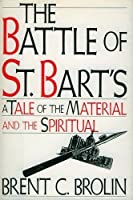 The Battle of St. Bart's