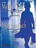 My Trio Book/Mein Trio-buch: The Music of Suzuki Violin Arranged for Three Violins / Die Musikstucke der Suzuki-Violinschule arrangiert fur drei Geigen