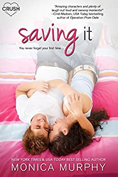 Saving It by [Murphy, Monica]