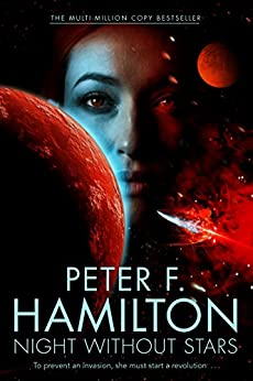 Night Without Stars: Chronicle of the Fallers 2 (The Commonwealth Universe) by [Hamilton, Peter]