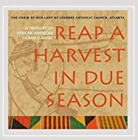 Reap a Harvest in Due Season