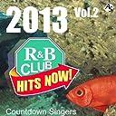 2013 R B CLUB HITS NOW VOL.2/ COUNTDOWN SINGERS