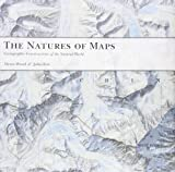 The Natures of Maps: Cartographic Constructions of the Natural World 画像