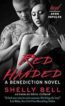 Red Handed: A Benediction Novel by [Bell, Shelly]