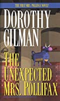 The Unexpected Mrs. Pollifax by Dorothy Gilman(1985-01-12)